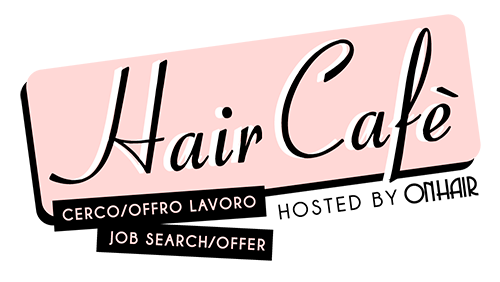 On Hair Cafe - CERCO OFFRO LAVORO