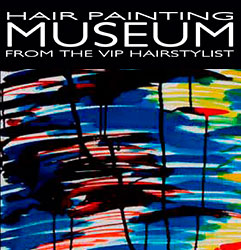 HAIR PAINTING MUSEUM