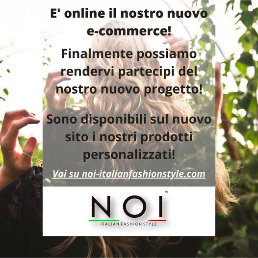 NOI ITALIAN FASHION STYLE  ❤ è on-line il nuovo e-commerce!