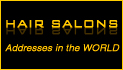 Indirizzi Parrucchieri - Addresses Hairdressers | The addresses of Hairdressers from around the world | Addresses hairdressing salons
